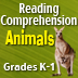 Reading Comprehension: Animals, Grades K-1
